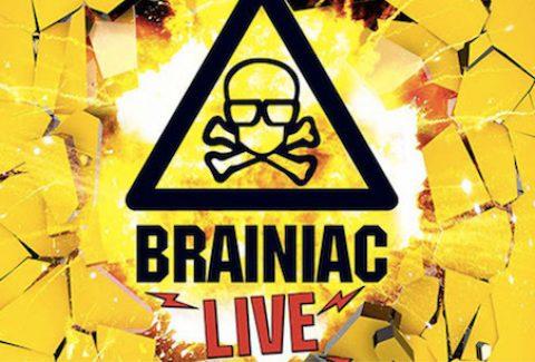Brainiac Live!